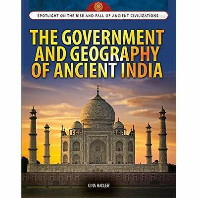 The Government and Geography of Ancient India (Spotligh - Library Binding NEW Gi