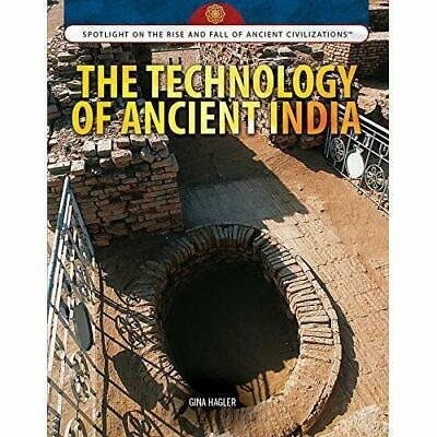 The Technology of Ancient India (Spotlight on the Rise  - Library Binding NEW Gi