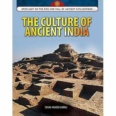 The Culture of Ancient India: 0 (Spotlight on the Rise  - Library Binding NEW Su