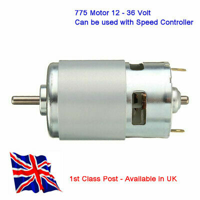 775 DC 12V-36V MOTOR 3500-9000RPM - HighTorque - Ball Bearing High Power - IN UK