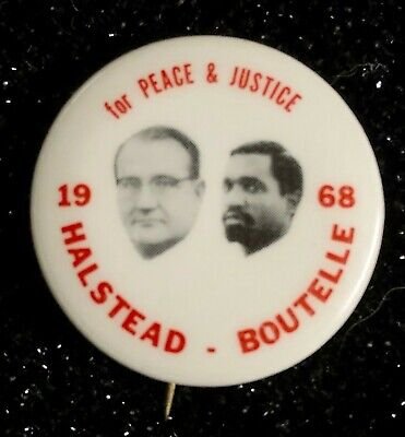 1968 'Halstead-Boutelle for Peace & Justice' Soc. Workers Presidential Pinback