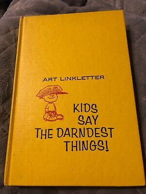 Art Linkletter Signed Kids Say The Darndest Things! 1958 Book