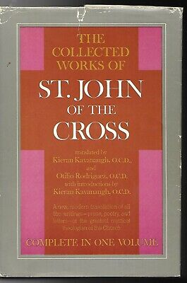 THE COLLECTED WORKS OF ST. JOHN OF THE CROSS -  Kieran Kavanaugh  (hc/dj) 1964