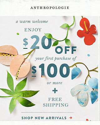 $20 OFF $100  ANTHROPOLOGIE Coupon Code Ex 6/30 Online/In Store