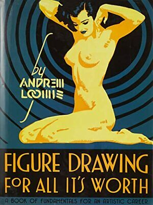 Figure Drawing for All it's Worth by Andrew Loomis Hardback Book The Cheap Fast