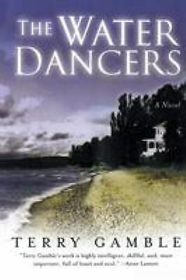 The Water Dancers : A Novel  (ExLib) by Terry Gamble