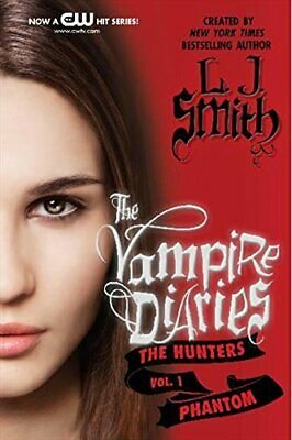 NEW - The Vampire Diaries: The Hunters: Phantom by Smith, L. J.