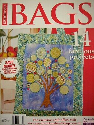 Patchwork & Craft Magazine - DELIGHTFUL BAGS - 14 Designs Uncut Sewing Patterns