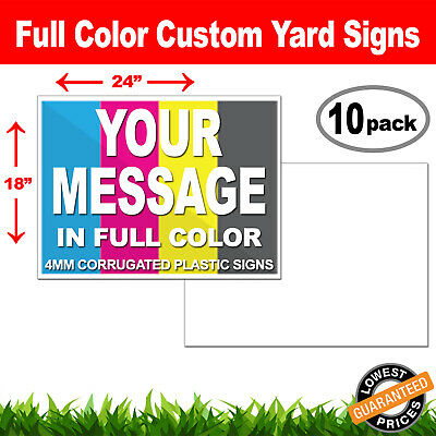 18 x 24 10 Pack of Yard Sign Custom One (1) Sided Print Contour Cut * FULL COLOR