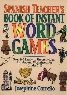 Spanish Teacher's Book of Instant Word Games  (ExLib) by Josephine Carreno