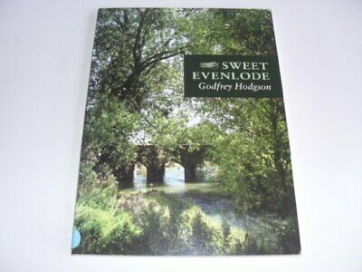 Sweet Evenlode by Hodgson, Godfrey Paperback Book The Cheap Fast Free Post