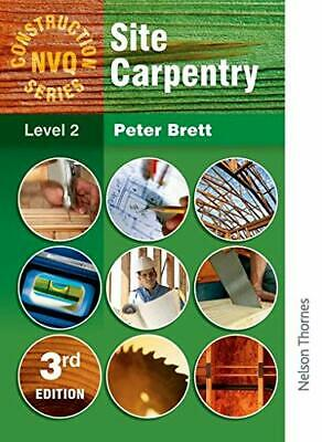 Construction NVQ Series Level 2 Site Carpentry (Nel... by Brett, Peter Paperback