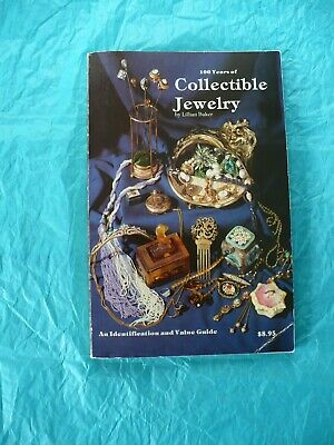 100 Years of Collectible Jewelry by Lillian Baker Identification & Value Guide