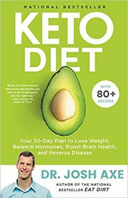 Keto Diet: Your 30-Day Plan to Lose Weight ... By Josh Axe (E-BooK,PDF,2019)