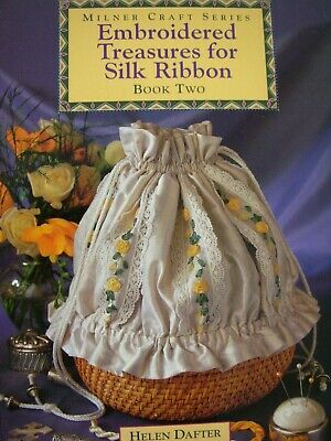 Milner Craft Series - EMBROIDERED TREASURES FOR SILK RIBBON - Book 2 - Like New