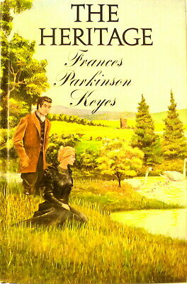 THE HERITAGE by FRANCES PARKINSON KEYES HCDJ FIRST 1st EDITION