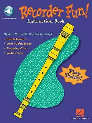 Recorder Fun! Teach Yourself the Easy Way! by Hal Leonard Publishing Corporation