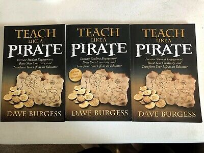 3x Lot Teach Like a PIRATE: Increase Student Engagement, Boost Your Creativity