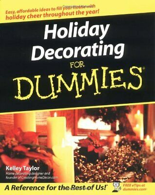 Holiday Decorating For Dummies by Taylor, Kelley Paperback Book The Cheap Fast