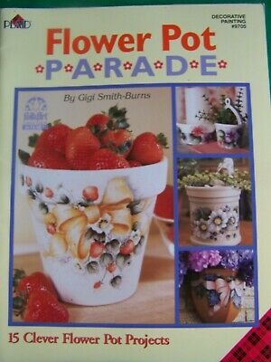 Flower Pot Parade By Gigi Smith Burns 2003 Plaid 15 Projects Angels Tole