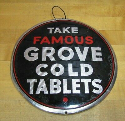 Old TAKE FAMOUS GROVE COLD TABLETS Drug Store Apothecary Sign PARISIAN CHICAGO