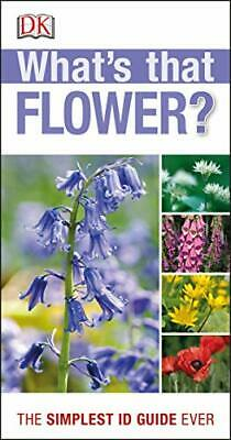 RSPB What's that Flower?: The Simplest ID Guide Ever New Paperback Book
