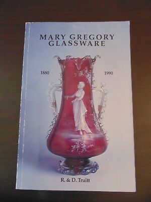 MARY GREGORY GLASSWARE 1880-1990 R & D Truitt REFERENCE COLLECTORS Price Guide