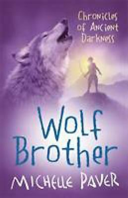 Wolf Brother (Chronicles of Ancient Darkness) by Paver, Michelle