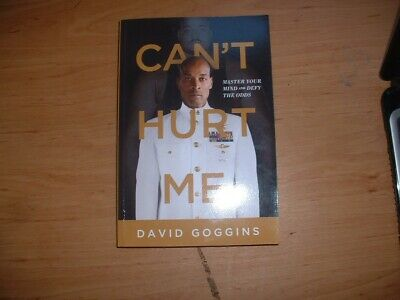 Can't Hurt Me by David Goggins Master Your Mind and Defy the Odds