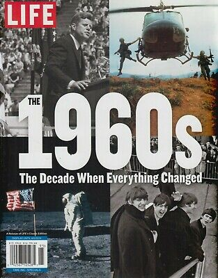 LIFE The 1960s The Decade When Everything Changed Reissue 2019