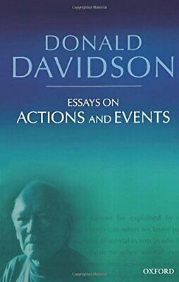 Essays on Actions and Events (The Philosophical Essays of Donald Davidson (5…