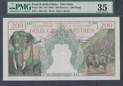 French Indochina 200 Piastres Banknote P-109 ND 1953 PMG 35