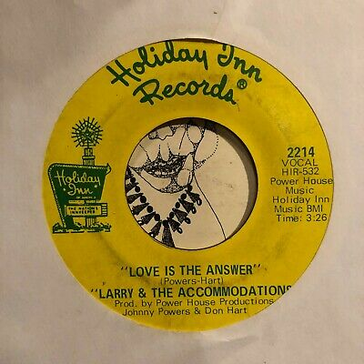 Northern Soul 45 LARRY & THE ACCOMMODATIONS Love is the Answer HEAR Holiday Inn