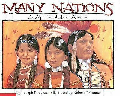 Many Nations : An Alphabet of Native America by Joseph Bruchac