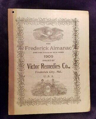 1909 Frederick Almanac Victor Remedies Frederick City MD Weakley Drugs York PA