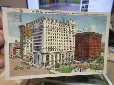 Vintage Old OHIO Postcard Youngstown Union National Dollar Bank Central Square