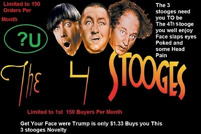 Best Three stooges Novelty Custom Made to you The 3 stooges Need a 4th stooge..