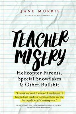 Teacher Misery by Jane Morris (E-BooK,PDF,2016) ⚡ Fast Delivery ⚡