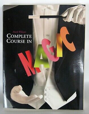 Magic Complete Course by Mark Wilson Softcover Illustrated