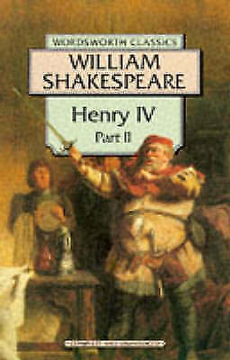 """VERY GOOD"" King Henry IV: Pt. 2 (Wordsworth Classics), Shakespeare, William, Bo"