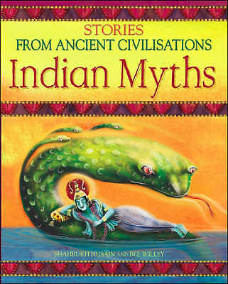 """""""VERY GOOD"""" Indian Myths (Stories from Ancient Civilisations), Shahrukh Husain,"""