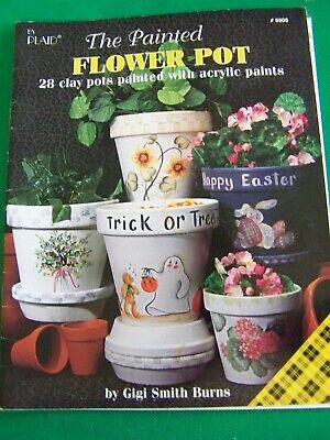 The Painted Flowerpot By Gigi Smith Burns 1994 Plaid 28 Projects Tole Paint Book