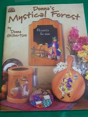 Donna's Mystical Forest By Donna Gilbertson 2003 Fantasy Tole Paint Book