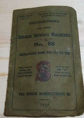 "Rare Singer Sewing Machine Instruct. Book ""Oscillating Hook for Family Use"" #66"