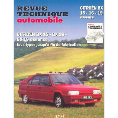 REVUE TECHNIQUE CITROEN BX 15-16-19 ESSENCE de 1982 à 1994 - RTA 702 / 978272687