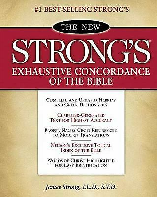 The New Strong's Exhaustive Concordance of the Bible : Classic Edition  (ExLib)