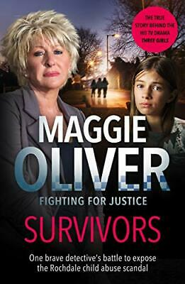 Survivors: One Brave Detective's Battle  by Maggie Oliver New Paperback Book