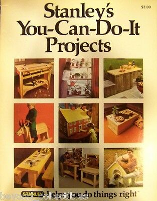 Craft Book - Stanley's You Can Do It Wood Projects - Dollhouse  - Doghouse Etc