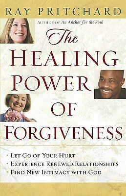 The Healing Power of Forgiveness  (ExLib) by Ray Pritchard