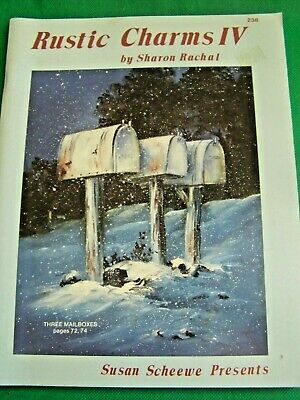 Rustic Charms V4 By Sharon Rachal 1991 Oil Paint Book Scheewe Tole Landscapes